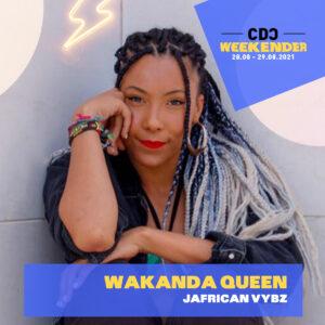 Wakanda Queen – Sat, 28.8., 15:30